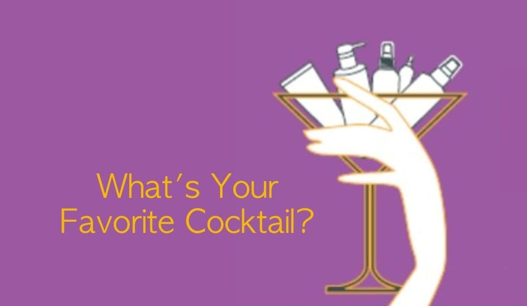 What's Your Favorite Cocktail? Cocktailing Hair Products 101