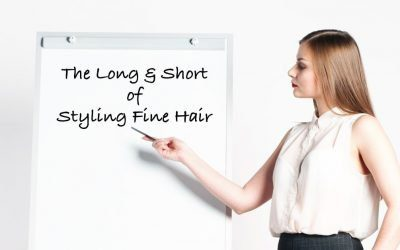 The Long & Short of Styling Fine Hair